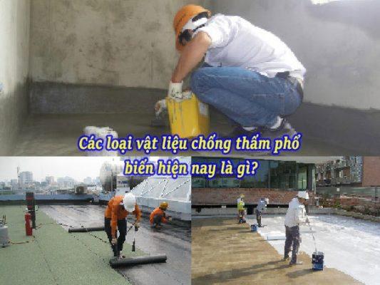 Cac Loai Vat Lieu Chong Tham Pho Bien Trong Xay Dung